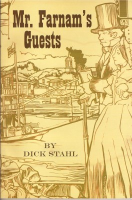 Mr. Farnam's Guests by Dick Stahl