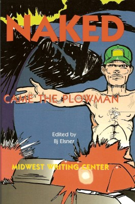 Naked Came The Plowman by Midwest Writing Center