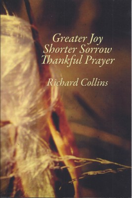 Greater Joy Shorter Sorrow Thankful Prayer by Richard Collins